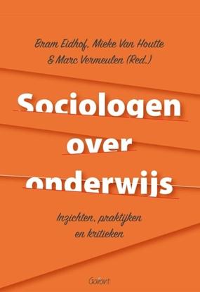 Afbeeldingen van Sociologen over onderwijs. Inzichten, praktijken en kritieken