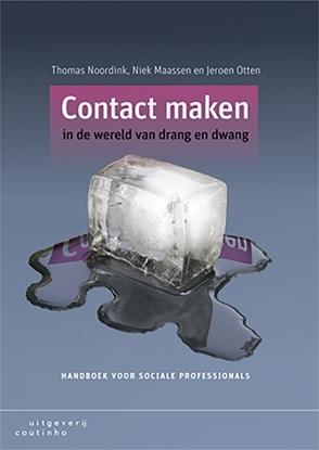 Afbeeldingen van Contact maken in de wereld van drang en dwang