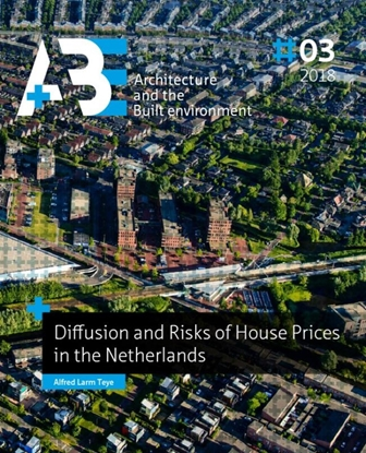 Afbeeldingen van A+BE Architecture and the Built Environment Diffusion and Risks of House Prices in the Netherlands