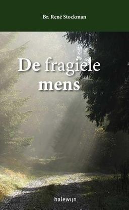 Afbeeldingen van De fragiele mens