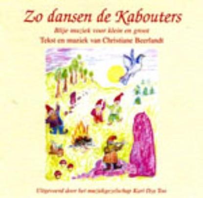 Afbeeldingen van Music by Christiane Beerlandt Zo dansen de kabouters