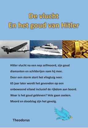 Afbeeldingen van De vlucht en het goud van Hitler