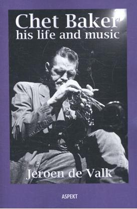 Afbeeldingen van Chet Baker his life and music
