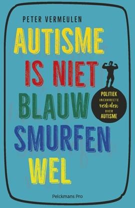 Afbeeldingen van Autisme is niet blauw, smurfen wel