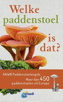 Afbeeldingen van ANWB Welke paddenstoel is dat?