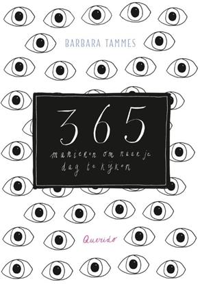 Afbeeldingen van 365 manieren om naar je dag te kijken
