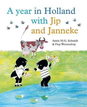 Afbeeldingen van A year in Holland with Jip and Janneke
