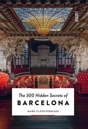 Afbeeldingen van The 500 Hidden Secrets The 500 hidden secrets of Barcelona