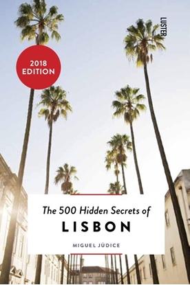 Afbeeldingen van The 500 hidden secrets of Lisbon
