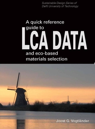 Afbeeldingen van A quick reference guide to LCA DATA and eco-based materials selection