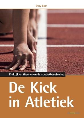 Afbeeldingen van De kick in atletiek