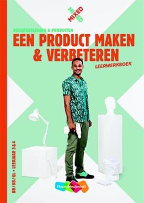 Afbeeldingen van Mixed Een product maken en verbeteren Leerwerkboek BB-KB-GL Leerjaar 3 & 4