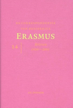 Afbeeldingen van De correspondentie van Desiderius Erasmus deel 14 Brieven 1926 - 2081