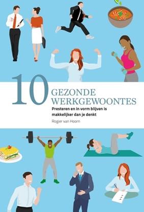 Afbeeldingen van 10 gezonde werkgewoontes