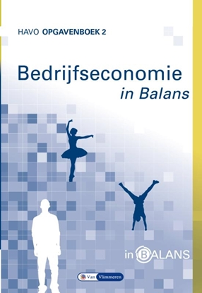 Afbeeldingen van Bedrijfseconomie in Balans havo opgavenboek 2