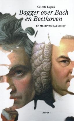 Afbeeldingen van Bagger over Bach en Beethoven