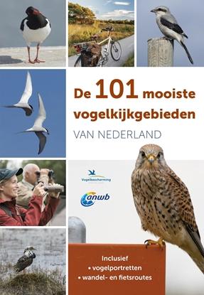 Afbeeldingen van De 101 mooiste vogelkijkgebieden van Nederland