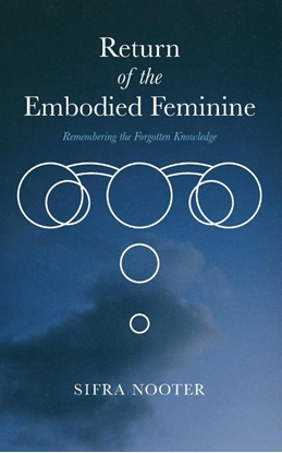 Afbeeldingen van Return of the embodied feminine
