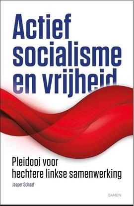 Afbeeldingen van Actief socialisme en vrijheid