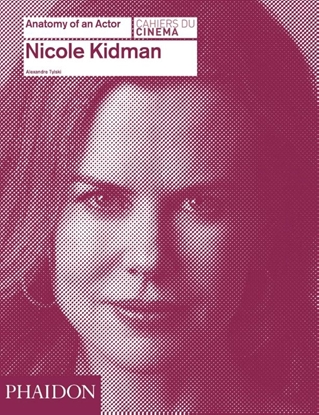 Afbeeldingen van Nicole Kidman: Anatomy of an Actor
