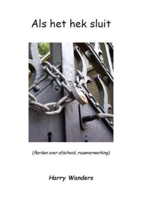 Afbeeldingen van Als het hek sluit