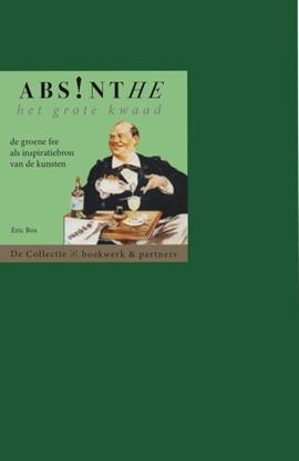 Afbeeldingen van Absinthe. Het grote kwaad