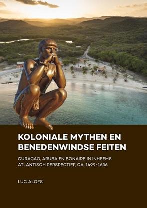 Afbeeldingen van Koloniale mythen en Benedenwindse feiten