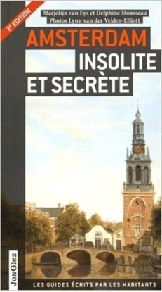 Afbeeldingen van Amsterdam Insolite et secrète