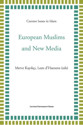 Afbeeldingen van Current Issues in Islam European Muslims and new media