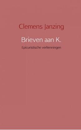 Afbeeldingen van Brieven aan K.