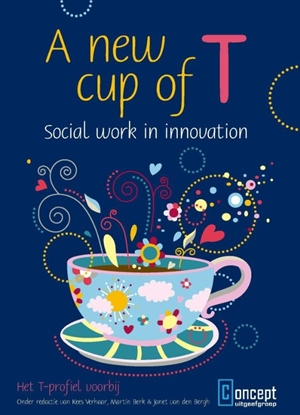 Afbeeldingen van A new cup of t - social work in innovation
