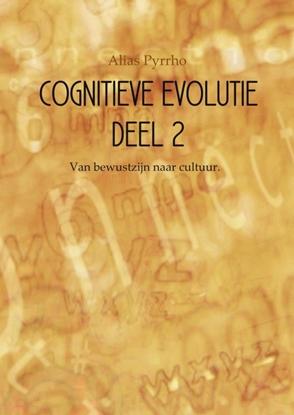 Afbeeldingen van Cognitieve evolutie 2 Van bewustzijn naar cultuur