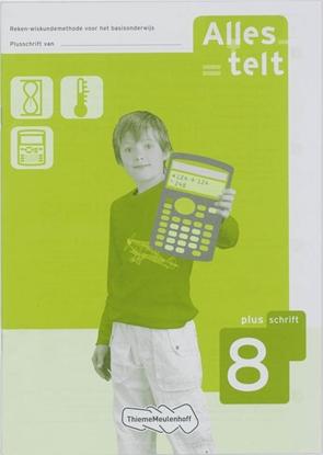Afbeeldingen van Alles telt Reken-wiskundemethode voor het basisonderwijs Plusschrift 8