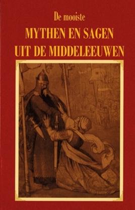 Afbeeldingen van De mooiste mythen en sagen uit de Middeleeuwen
