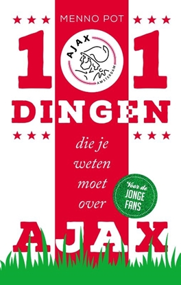 Afbeeldingen van 101 dingen die je weten moet over Ajax