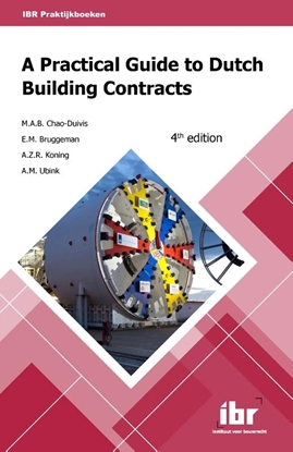 Afbeeldingen van A practical guide to Dutch building contracts