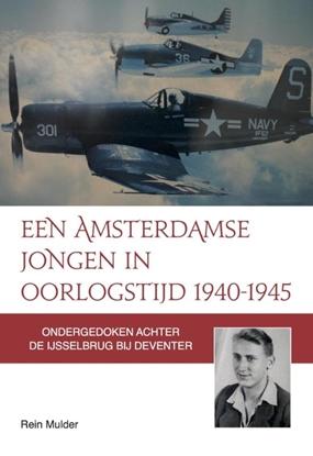 Afbeeldingen van Een Amsterdamse jongen in oorlogstijd 1940-1945