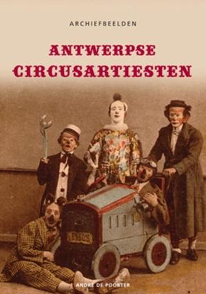 Afbeeldingen van Archiefbeelden Antwerpse circusartiesten - Archiefbeelden