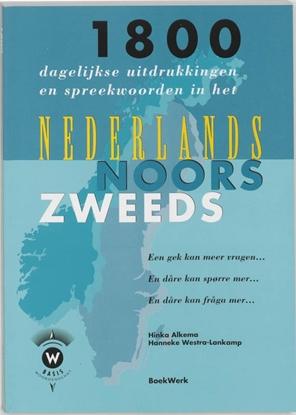 Afbeeldingen van 1800 dagelijkse uitdrukkingen en spreekwoorden in het Nederlands, Noors en Zweeds en dare kan fraga mer...