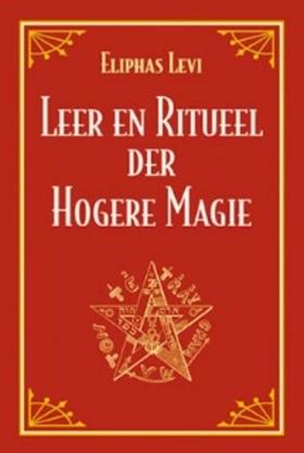 Afbeeldingen van Leer en ritueel der hogere magie