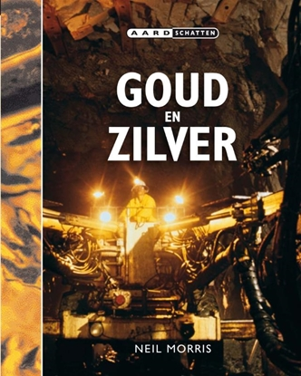 Afbeeldingen van Aardschatten Goud en zilver