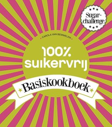 Afbeeldingen van 100% suikervrij 100% suikervrij basiskookboek