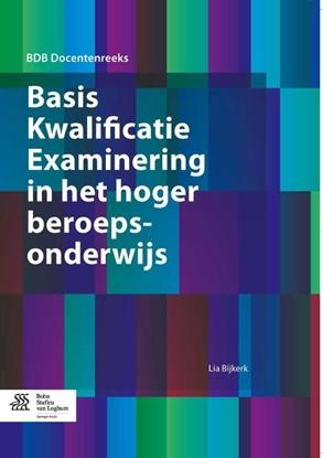 Afbeeldingen van BDB Docentenreeks Basis Kwalificatie Examinering in het hoger beroepsonderwijs