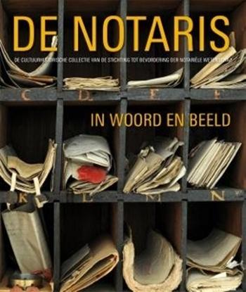 Afbeeldingen van De notaris in woord en beeld