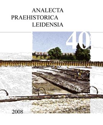 Afbeeldingen van Analecta Praehistorica Leidensia Between foraging and farming