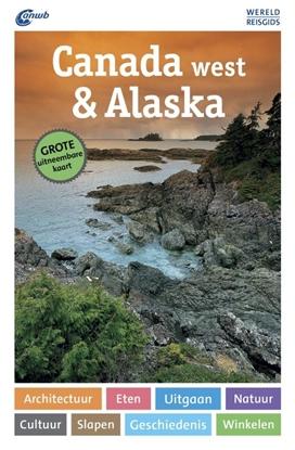 Afbeeldingen van ANWB Wereldreisgids Canada west & Alaska
