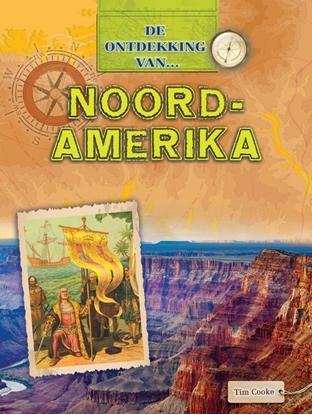 Afbeeldingen van De Ontdekking van... Noord-Amerika