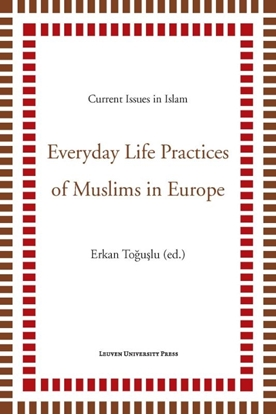 Afbeeldingen van Current Issues in Islam Everyday life practices of muslims in Europe