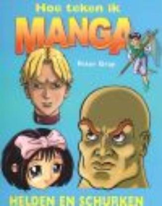 Afbeeldingen van Hoe teken ik manga Helden en schurken
