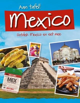 Afbeeldingen van Aan tafel! Ontdek Mexico en eet mee